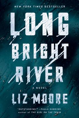 Long Bright River - Moore, Liz
