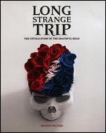 Long Strange Trip: The Untold Story of the Grateful Dead - Avi Bar-Lev