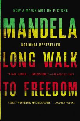 Long Walk to Freedom: The Autobiography of Nelson Mandela - Mandela, Nelson