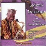 Longevity and Reclamation