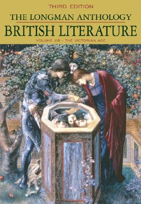 Longman Anthology of British Literature, Volume 2B: The Victorian Age - Damrosch, David, and Henderson, Heather, and Sharpe, William Chapman