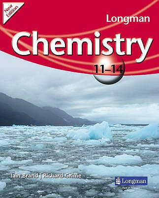 Longman Chemistry 11-14 (2009 edition) - Grime, Richard, and Brand, Iain