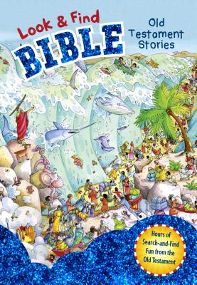 Look and Find Bible: Old Testament Stories - B&h Editorial (Editor)