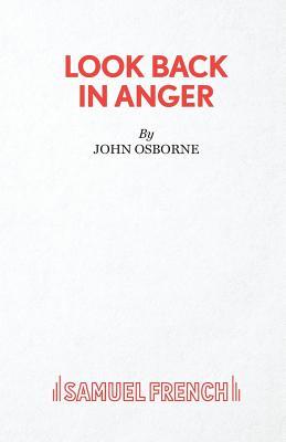 Look Back in Anger - Osborne, John