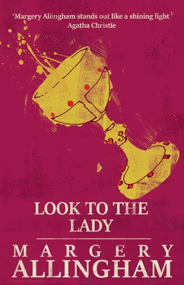 Look to the Lady - Allingham, Margery