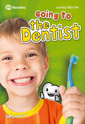 Looking After Me: Going to the Dentist - Hewitt, Sally