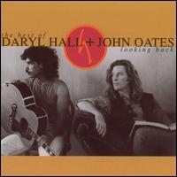Looking Back: Best Of - Hall & Oates