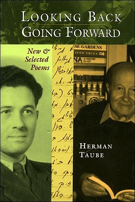 Looking Back, Going Forward: New & Selected Poems - Taube, Herman