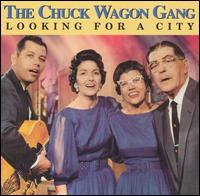 Looking for a City - Chuck Wagon Gang