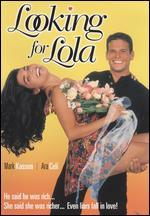 Looking For Lola
