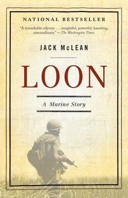 Loon: A Marine Story - McLean, Jack