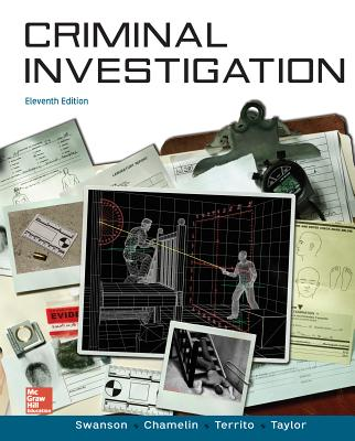 Loose Leaf for Criminal Investigation with Connect Access Card - Swanson, Charles R, and Chamelin, Neil C, and Territo, Leonard