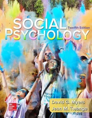 Loose-Leaf for Social Psychology - Myers, David, and Twenge, Jean