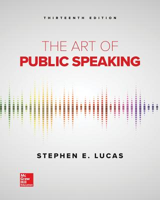 Loose Leaf for the Art of Public Speaking - Lucas, Stephen E