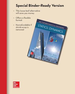 Loose Leaf for Vector Mechanics for Engineers: Statics and Dynamics - Beer, Ferdinand P