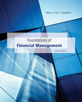 Loose-Leaf Foundations of Financial Management with Time Value of Money Card - Block, Stanley, MD, and Hirt, Geoffrey, and Danielsen, Bartley