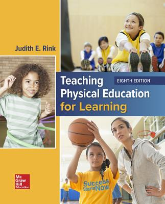 Looseleaf for Teaching Physical Education for Learning - Rink, Judith