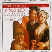 L'Opera Buffa Napoletana - Cappella della Pieta de'Turchini; Daniela del Monaco (contralto); Giuseppe De Vittorio (tenor); Giuseppe Naviglio (baritone);...