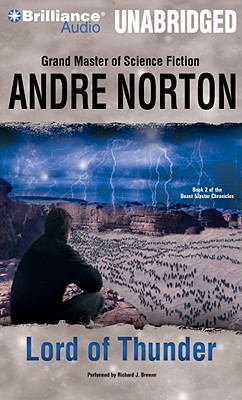 Lord of Thunder - Norton, Andre, and Brewer, Richard J (Read by)