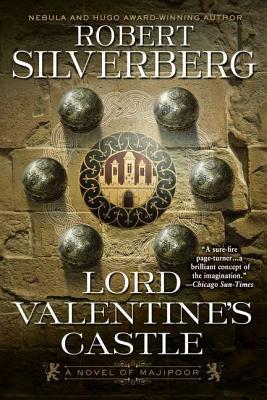 Lord Valentine's Castle - Silverberg, Robert
