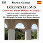 Lorenzo Palomo: Cantos del alma; Sinfon�a a Granada
