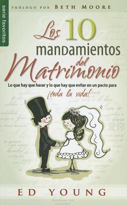 Los 10 Mandamientos del Matrimonio - Young, Ed