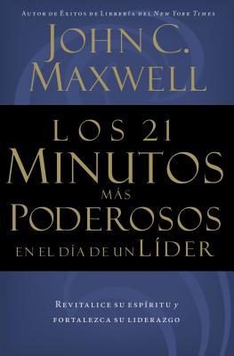 Los 21 Minutos Mas Poderosos En El Dia de Un Lider - Maxwell, John C