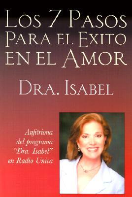 Los 7 Pasos Para el Exito en el Amor - Gomez-Bassols, Isabel