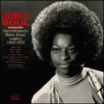 Los Angeles Soul, Vol. 2: Kent-Modern's Black Tracks 1963-1971