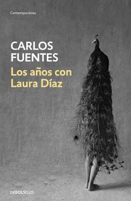 Los Anos Con Laura Diaz - Fuentes, Carlos