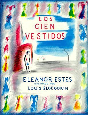 Los Cien Vestidos - Estes, Eleanor