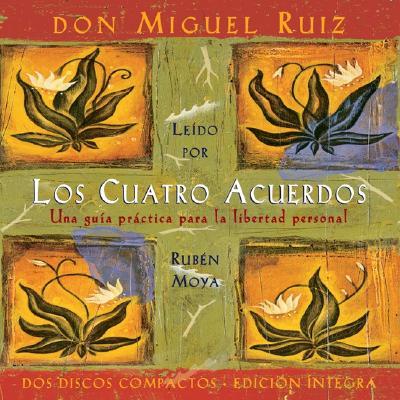 Los Cuatro Acuerdos The Four Agreements Spanish Language Edition