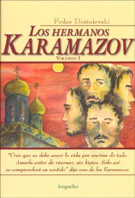 Los Hermanos Karamazov - Dostoievski, Fiodor