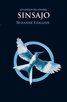 Los Juegos Del Hambre (Vol.3) Sinsajo - Collins, Suzanne
