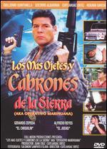 Los Mas Ojetes y Cabrones de la Sierra - Cuitlahuac Ortiz