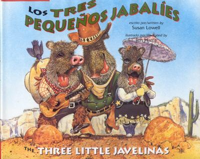 Los Tres Pequenos Jabalies / The Three Little Javelinas - Lowell, Susan, and Luna Rising