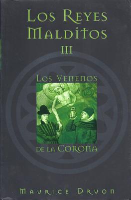 Los Venenos de la Corona - Druon, Maurice