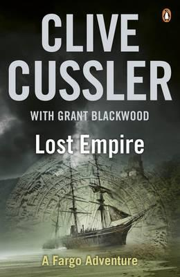 Lost Empire - Cussler, Clive, and Blackwood, Grant