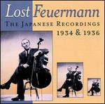 Lost Feuermann: The Japanese Recordings 1934 & 1936