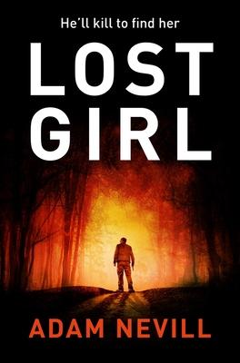 Lost Girl - Nevill, Adam