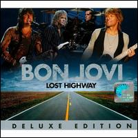 Lost Highway [Special Edition] [Bonus Tracks] - Bon Jovi