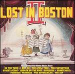 Lost in Boston II Unsung Musicals