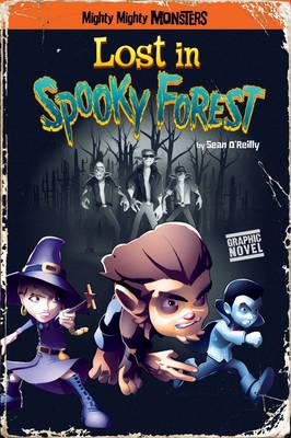 Lost in Spooky Forest - O'Reilly, Sean