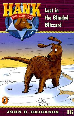 Lost in the Blinded Blizzard - Erickson, John R