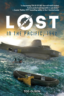 Lost in the Pacific, 1942: Not a Drop to Drink (Lost #1) - Olson, Tod