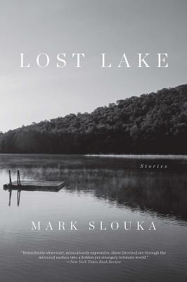 Lost Lake: Stories - Slouka, Mark