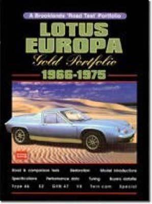 Lotus Europa Gold Portfolio 1966-1975 - Clarke, R