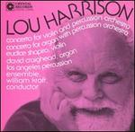 Lou Harrison: Concerto for Violin and Percussion Orchestra; Concerto for Organ with Percussion Orchestra