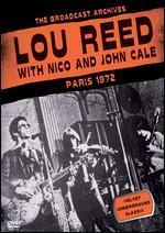 Lou Reed with Nico and John Cale: Paris 1972