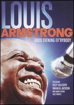 Louis Armstrong: Good Evening Ev'rybody